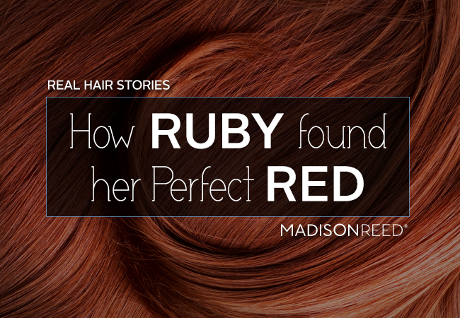 How Ruby found her perfect red