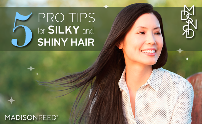 5 Tips for Silky and Shiny Hair