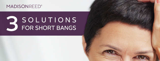 Short Bangs Solutions - What to do when your bangs are too short